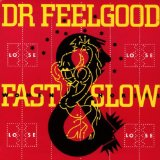Fast Women & Slow Horses Lyrics Dr. Feelgood