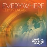 Everywhere Lyrics Geron Davis