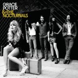 Miscellaneous Lyrics Grace Potter & The Nocturnals