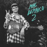 2 Lyrics Mac Demarco