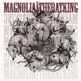 The Rat King Lyrics Magnolia