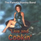 Live and Cookin Lyrics Pamala Stanley