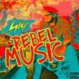 Rebel Music (Mixtape) Lyrics Sky Blu