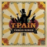 THR33 Ringz Lyrics T-Pain