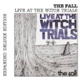 Live At The Witch Trials Lyrics The Fall