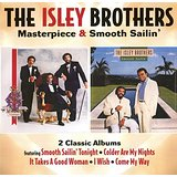Masterpiece/Smooth Sailin Lyrics The Isley Brothers