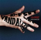 VANDALIZE Lyrics 10-FEET