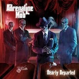Dearly Departed Lyrics Adrenaline Mob