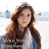Flying Forward (Single) Lyrics Alyson Stoner