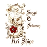 Songs of Solomon Lyrics Ari Shine