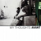 My Thoughts Lyrics Avant