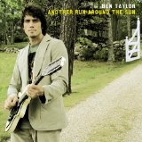 Another Run Around the Sun Lyrics Ben Taylor