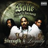 Strength and Loyalty Lyrics Bone Thugs-n-Harmony