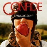 Shout The Truth Lyrics Confide