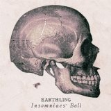 Insomniacs' Ball Lyrics Earthling