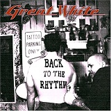 Back To The Rhythm Lyrics Great White