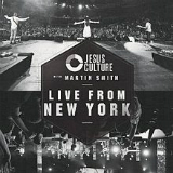 Live from New York Lyrics Jesus Culture