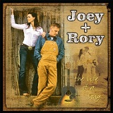 The Life Of A Song Lyrics Joey & Rory