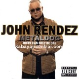 Metaldog There Can Only Be One Lyrics John Rendez