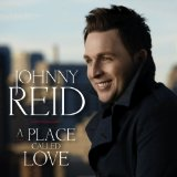 A Place Called Love Lyrics Johnny Reid