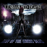 Riot Of The Living Dead Lyrics Lesbian Bed Death