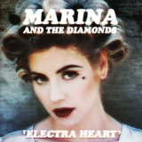 Electra Heart Lyrics Marina & The Diamonds
