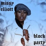 Block Party Lyrics Missy Elliott