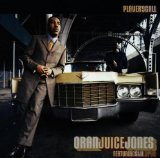 Miscellaneous Lyrics Oran Juice Jones