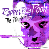 The Purple Tape (Mixtape) Lyrics Rapper Big Pooh