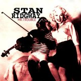 Miscellaneous Lyrics Stan Ridgway