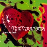 Last Splash Lyrics The Breeders