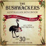 Australian Songbook Lyrics The Bushwackers