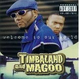 Welcome To Our World Lyrics Timbaland