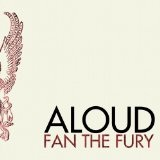 Fan The Fury Lyrics Aloud