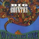 No Place Like Home Lyrics Big Country