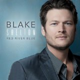 Red River Blue Lyrics Blake Shelton