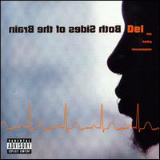 Both Sides of the Brain Lyrics Del The Funky Homosapien