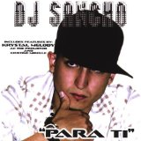 Para Ti Lyrics DJ Sancho