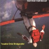 Trouble Over Bridgwater Lyrics Half Man Half Biscuit