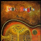 Restless on the Farm Lyrics Jerry Douglas