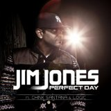 Perfect Day (Single) Lyrics Jim Jones