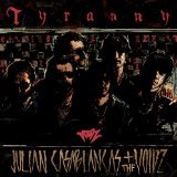 Tyranny Lyrics Julian Casablancas + The Voidz