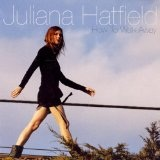 How To Walk Away Lyrics Juliana Hatfield