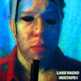 Mixtape I Lyrics Lake Radio