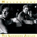 The Lonesome Jubilee Lyrics Mellencamp John Cougar