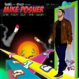 One Foot Out The Door Lyrics Mike Posner
