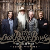 Back Home Again: Gospel Favorites Lyrics Oak Ridge Boys