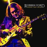 Soul On Ten Lyrics Robben Ford