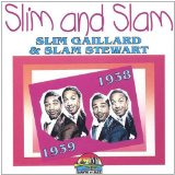 Miscellaneous Lyrics Slim & Slam