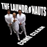 The Laundronauts Come Clean Lyrics The Laundronauts
